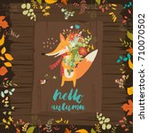 lovely autumn card with a fox... | Shutterstock .eps vector #710070502