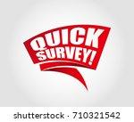 quick survey labels banners | Shutterstock .eps vector #710321542