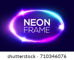 neon sign. oval frame with... | Shutterstock .eps vector #710346076