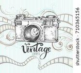 vintage camera  hand drawn... | Shutterstock .eps vector #710365156