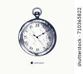 vintage pocket watch hand drawn.... | Shutterstock .eps vector #710365822