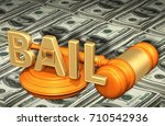 bail law concept 3d illustration | Shutterstock . vector #710542936