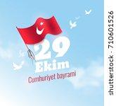 29 ekim cumhuriyet bayrami ...   Shutterstock .eps vector #710601526