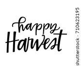 happy harvest | Shutterstock .eps vector #710623195