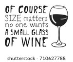 hand drawn glass of wine and... | Shutterstock .eps vector #710627788