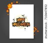 halloween vector poster flyer... | Shutterstock .eps vector #710647852