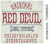 original label font named 'red... | Shutterstock .eps vector #710686825