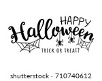 Stock vector happy halloween vector illustration with web and spider trick or treat 710740612