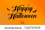 happy halloween party message... | Shutterstock . vector #710757925