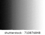 abstract monochrome halftone... | Shutterstock .eps vector #710876848