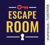 escape room. vector logo  badge ... | Shutterstock .eps vector #710878558