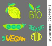 vector set of organic products... | Shutterstock .eps vector #710944945