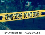 crime scene tape closeup ... | Shutterstock . vector #710989156