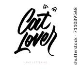 cat lover. fun hand drawn... | Shutterstock .eps vector #711039568