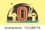 page not found error 404... | Shutterstock . vector #711188776