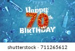 happy 70th birthday card with...   Shutterstock . vector #711265612