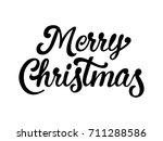 merry christmas calligraphic... | Shutterstock .eps vector #711288586