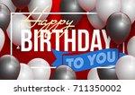 happy birthday vector... | Shutterstock .eps vector #711350002