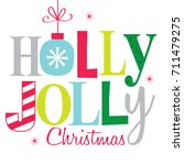 holly jolly christmas | Shutterstock .eps vector #711479275
