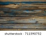 texture. old painted boards.... | Shutterstock . vector #711590752