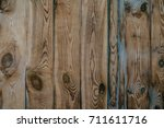the texture of the wood. an old ... | Shutterstock . vector #711611716