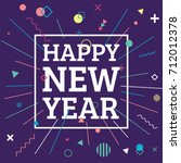 happy new year 2018 card design ... | Shutterstock .eps vector #712012378