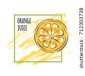 juicy orange. vector... | Shutterstock .eps vector #712303738