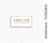 luxury vector pattern | Shutterstock .eps vector #712322812