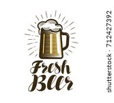 mug of beer  logo or label. bar ... | Shutterstock .eps vector #712427392