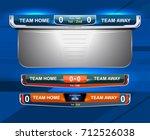 scoreboard broadcast graphic... | Shutterstock .eps vector #712526038