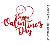 happy valentines day typography ... | Shutterstock .eps vector #712582645