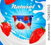 milk ad or 3d strawberry yogurt ... | Shutterstock .eps vector #712631512