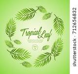 set of tropical leaves   vector ... | Shutterstock .eps vector #712656832
