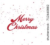 merry christmas vector text... | Shutterstock .eps vector #712660882