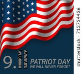 patriot day. september 11. we... | Shutterstock . vector #712734436