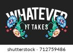 flowers embroidery and slogan...   Shutterstock .eps vector #712759486