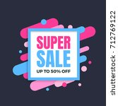 super sale banner  colorful and ... | Shutterstock .eps vector #712769122