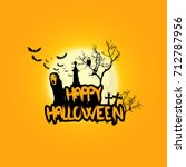 creepy halloween background... | Shutterstock .eps vector #712787956