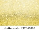 beautiful gold sequins on the... | Shutterstock . vector #712841806