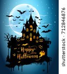 halloween night background... | Shutterstock . vector #712846876