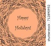 happy holidays vector... | Shutterstock .eps vector #712890952