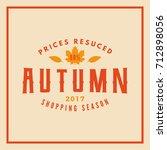 autumn sale badge. discount... | Shutterstock .eps vector #712898056