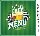 sports cafe menu card with beer ... | Shutterstock .eps vector #712926865