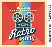 reel to reel tape. retro party. ... | Shutterstock .eps vector #712959208