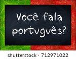 voce fala portugues ... | Shutterstock . vector #712971022