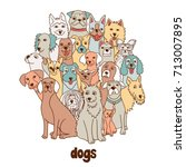 group of hand drawn dogs ... | Shutterstock .eps vector #713007895