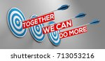 together we can do more slogan... | Shutterstock . vector #713053216
