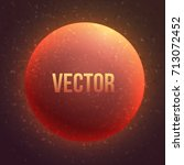 realistic space planet. vector... | Shutterstock .eps vector #713072452