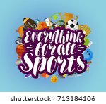 everything for all sports ... | Shutterstock .eps vector #713184106