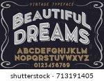 vintage font handcrafted vector ... | Shutterstock .eps vector #713191405
